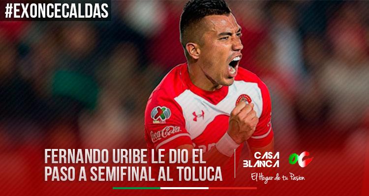 Fernando-Uribe-ex-Once-Caldas-gol-Toluca