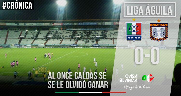 Once-caldas-0-0-Boyaca-Chico