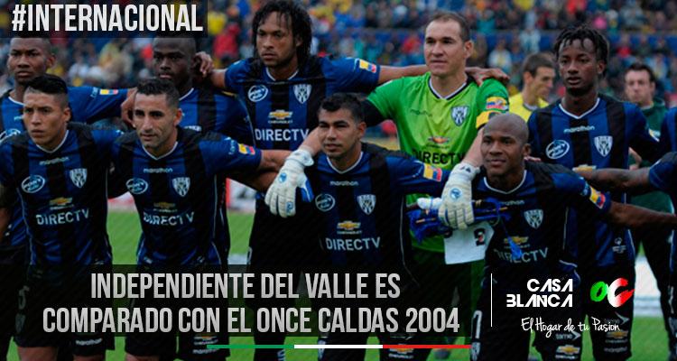 independiente-del-valle-es-comparado-con-el-once-caldas-2004