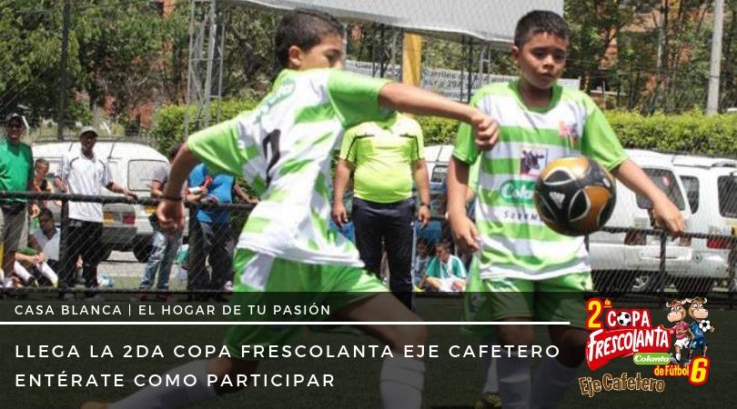 Segunda copa Frecolanta Eje Cafetero Conexion casa blanca Colanta