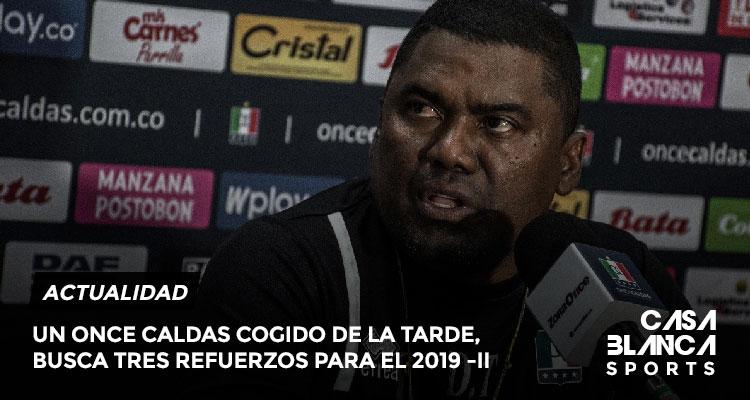 once-caldas-refeurzos-casa-blanca-2019-II-